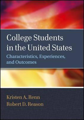 College Students in the United States By Renn, Kristen A./ Reason, Robert D.