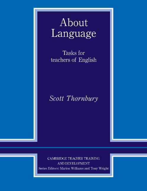 About Language By Thornbury, Scott